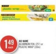 No Name Aluminum Foil (25') or Plastic Wrap (30m)