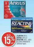 Claritin (85's) - Aerius (50's) or Reactine (40's - 48's) Allergy Products