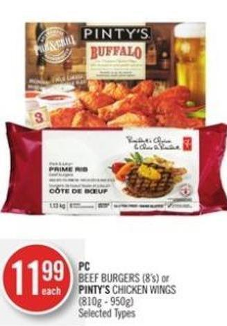 PC Beef Burgers (8's) or Pinty's Chicken Wings (810g - 950g)