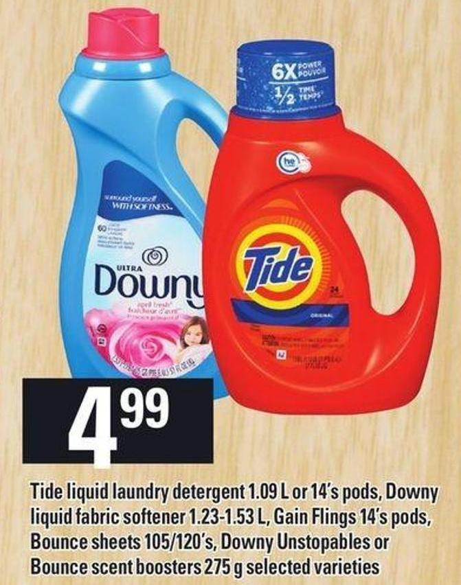 Tide Liquid Laundry Detergent 1.09 L Or 14's PODS - Downy Liquid Fabric Softener 1.23-1.53 L - Gain Flings 14's PODS - Bounce Sheets 105/120's - Downy Unstopables Or Bounce Scent Boosters - 275 g