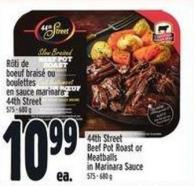 44th Street Beef Pot Roast Or Meatballs In Marinara Sauce 575 - 680 g