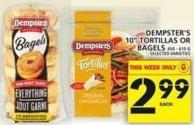 Dempster's 10in Tortillas Or Bagels 450 - 610 G