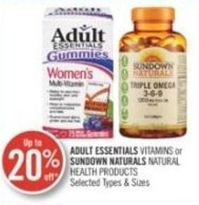 Adult Essentials Vitamins or Sundown Naturals Natural Health Products