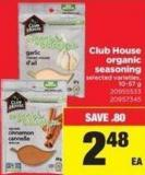 Club House Organic Seasoning - 10-57 g