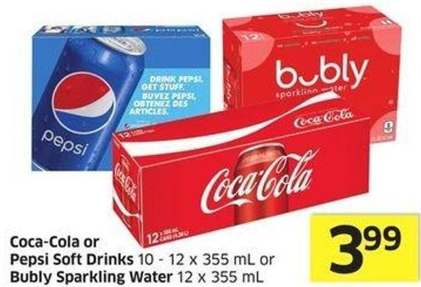 Coca-cola or Pepsi Soft Drinks 10 - 12 X 355 mL or Bubly Sparkling Water 12 X 355 mL