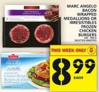 Marc Angelo Bacon Wrapped Medallions Or Irresistibles Frozen Chicken Burgers