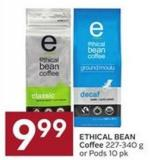 Ethical Bean Coffee 227-340 g or Pods 10 Pk