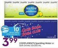 Compliments Sparkling Water or Soft Drinks 12x355 mL - 10 Air Miles Bonus Miles
