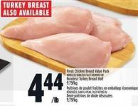 Fresh Chicken Breast Value Pack Boneless Skinless Fillet Removed Or Boneless Turkey Breast Half 9.79/kg