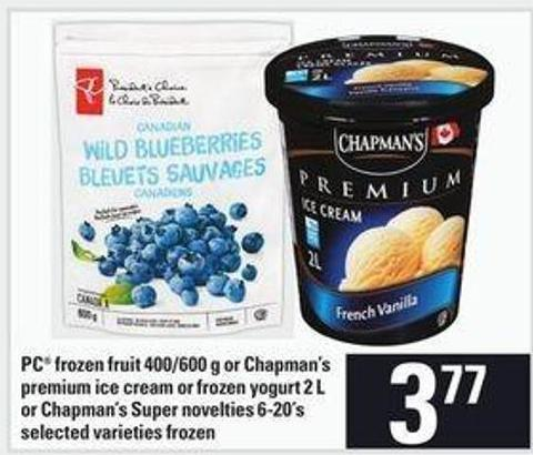 PC Frozen Fruit - 400/600 G Or Chapman's Premium Ice Cream Or Frozen Yogurt - 2 L Or Chapman's Super Novelties - 6-20's