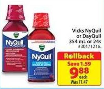 Vicks Nyquil or Dayquil 354mL or 24s