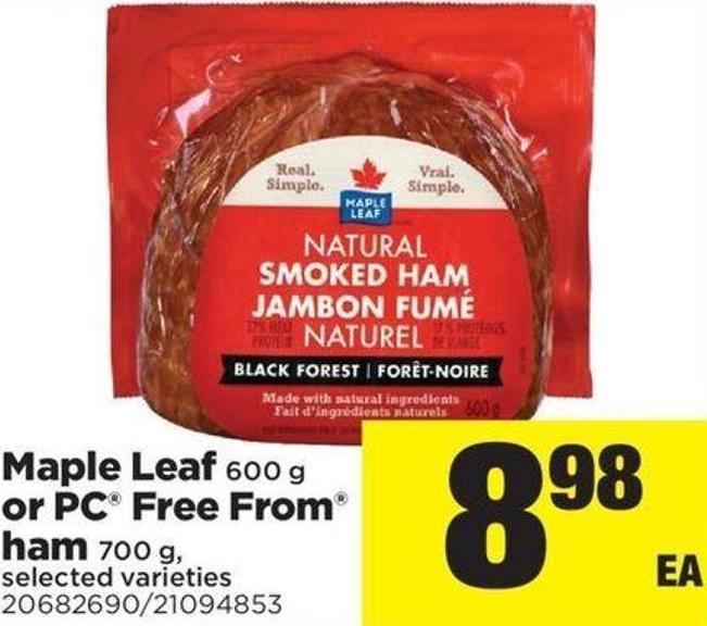 Maple Leaf 600 g or PC Free From Ham 700 g