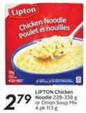 Lipton Chicken Noodle 228-338 g or Onion Soup Mix 4 Pk 113 g