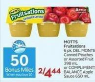 Motts Fruitsations 6 Pk - Del Monte Canned Peaches or Assorted Fruit 398 mL or Compliments Balance Apple Sauce 650 mL - 50 Air Miles