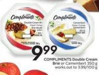 Compliments Double Cream Brie or Camembert 350 g Works Out To 3.99/100 g