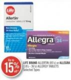 Life Brand Allertin (85's) or Allegra (18's-36's) Allergy Tablets
