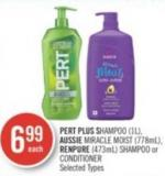 Pert Plus Shampoo (1l) - Aussie Miracle Moist (778ml) - Renpure (473ml) Shampoo or Conditioner