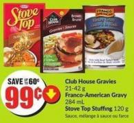 Club House Gravies 21-42 g Franco-american Gravy 284 mL Stove Top Stuffing 120 g