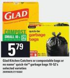 Glad Kitchen Catchers Or Compostable Bags Or No Name Quick-tietm Garbage Bags - 10-52's