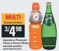 Gatorade Or Powerade 710 Ml Or Perrier 750 Ml/1 L