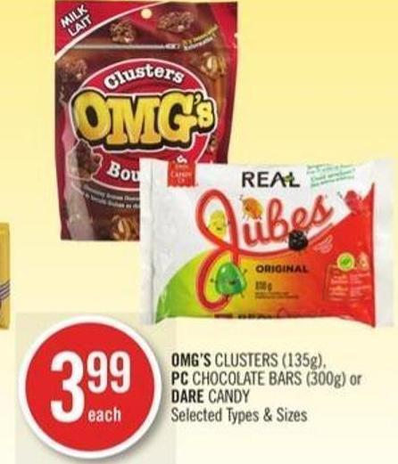 Omg's Clusters (135g) - PC Chocolate Bars (300g) or Dare Candy