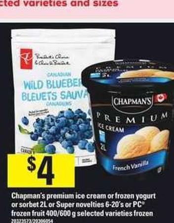 Chapman's Premium Ice Cream Or Frozen Yogurt Or Sorbet 2l Or Super Novelties 6-20's Or PC Frozen Fruit - 400/600 g