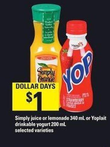Simply Juice Or Lemonade - 340 mL Or Yoplait Drinkable Yogurt - 200 mL