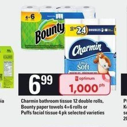 Charmin Bathroom Tissue - 12 Double Rolls - Bounty Paper Towels - 4=6 Rolls or Puffs Facial Tissue - 4 Pk