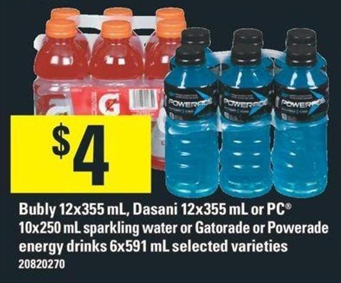 Bubly 12x355 mL - Dasani 12x355 mL Or PC 10x250 mL Sparkling Water Or Gatorade Or Powerade Energy Drinks 6x591 mL