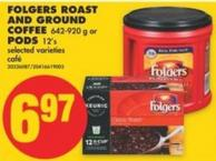 Folgers Roast And Ground Coffee - 642-920 g or PODS - 12's