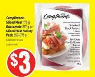 Compliments Sliced Meat 175 g Guacamole 227 g or Sliced Meat Variety Pack 250-375 g