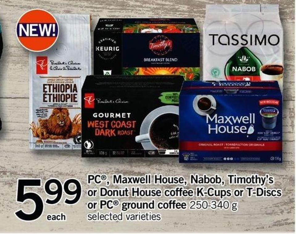 PC - Maxwell House - Nabob - Timothy's Or Donut House Coffee K-cups Or T-discs Or PC Ground Coffee - 250-340 G
