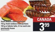 Fresh Atlantic Salmon Portions 113 G - Fresh Rainbow Trout Portions 142 G Or Lobster Tails - 2-3 Oz