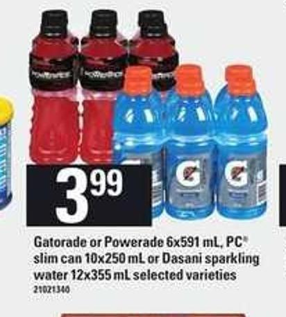 Gatorade Or Powerade - 6x591 mL - PC Slim Can - 10x250 mL or Dasani Sparkling Water - 12x355 mL