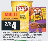 Dare Bear Paws Snacks 140-240 G - Pepperidge Farm Goldfish Crackers 128-227 G/6x28 G - Lay's Potato Chips 180 G Or Sun Chips 225 G