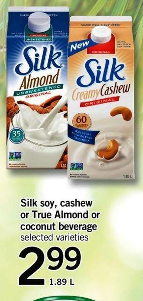 Silk Soy - Cashew Or True Almond Or Coconut Beverage - 1.89 L