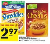 General Mills Honey Nut Cheerios 430 G Or Post Shreddies 725 G