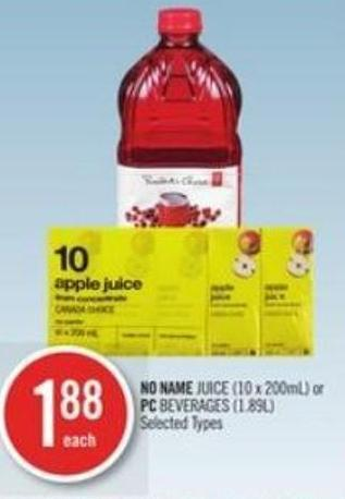 No Name Juice (10 X 200ml) or PC Beverages (1.89l)