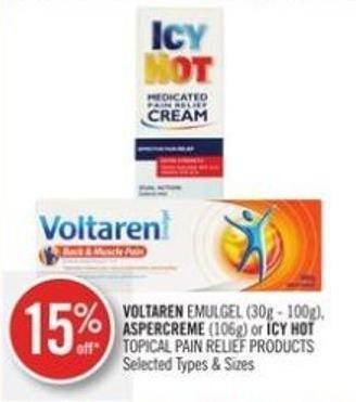 Voltaren Emulgel (30g - 100g) - Aspercreme (106g) or Icy Hot Topical Pain Relief Products
