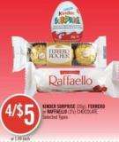 Kinder Surprise (20g) - Ferrero or Raffaello (3's) Chocolate