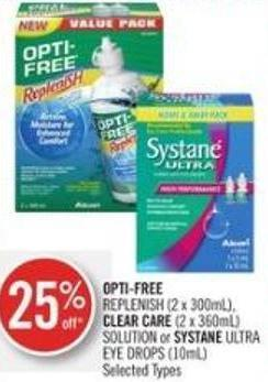 Replenish (2 X 300ml) - Clear Care (2 X 360ml) Solution or Systane Ultra Eye Drops (10ml)
