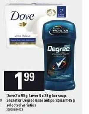 Dove 2 X 90 G - Lever 4 X 89 G Bar Soap - Secret Or Degree Base Antiperspirant 45 G