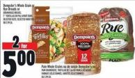 Dempster's Whole Grain Or Rye Breads Or Grainhouse Breads - 7in Tortillas Or Pull-apart Buns