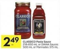 Classico Pasta Sauce 218-650 mL or Diana Sauces 500 mL or Marinades 375 mL