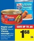 Maple Leaf Flakes 156 G - Or Vienna Sausage 113 G