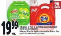 Tide Liquid Or PODS Or Gain Flings Laundry Detergent