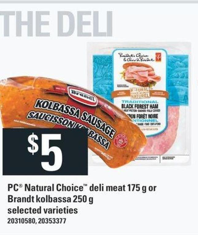 PC Natural Choice Deli Meat 175 G Or Brandt Kolbassa 250 G