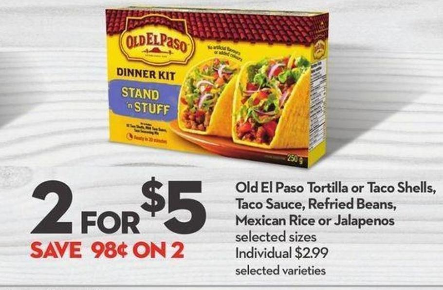 Old El Paso Tortilla or Taco Shells - Taco Sauce - Refried Beans - Mexican Rice or Jalapenos