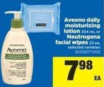 Aveeno Daily Moisturizing Lotion 354 Ml Or Neutrogena Facial Wipes 25 Ea.