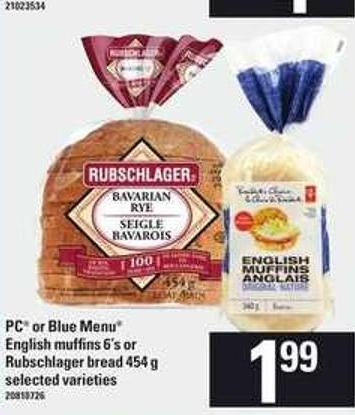 PC Or Blue Menu  English Muffins 6's Or Rubschlager Bread 454 G